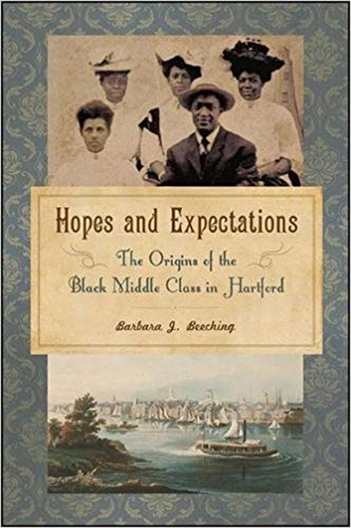 """In her book """"Hopes and Expectations: The Origins Of The Black Middle Class In Hartford"""" Beeching discusses what she has researched through the letters of a family that was split between Baltimore, Boston and Hartford."""