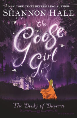 """""""The Goose Girl"""" by Shannon Hale.  Photo courtesy of    barnesandnoble.com"""
