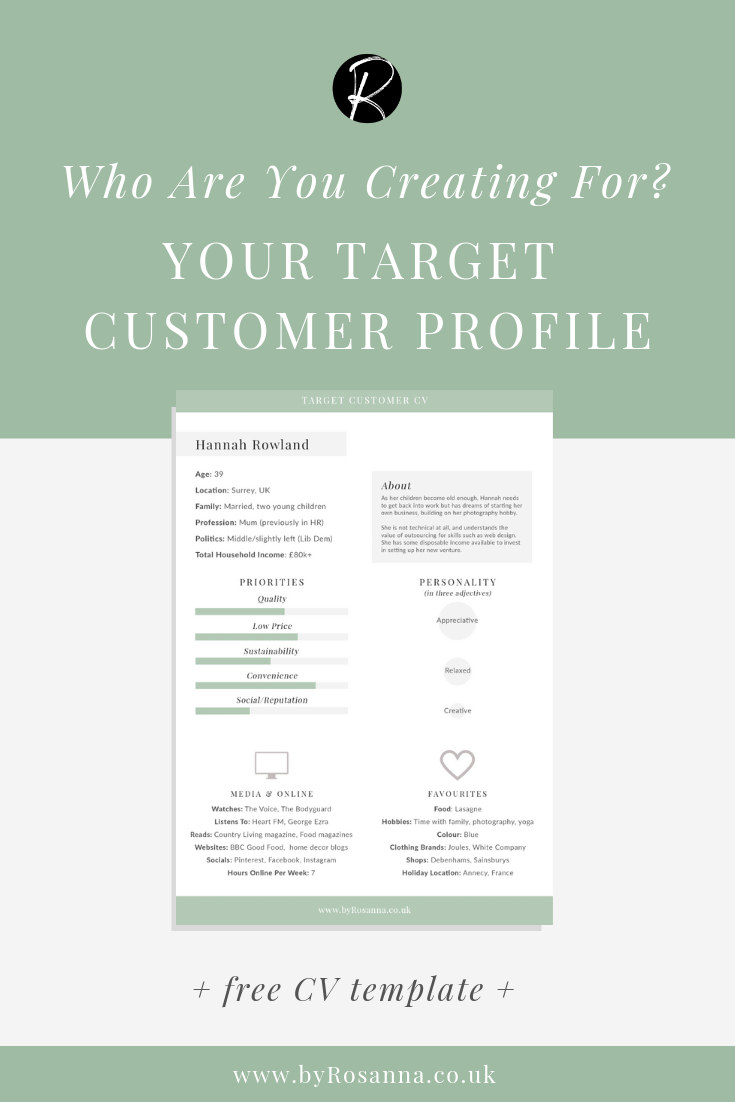 Because building a business around your passion is great. Who Are You Creating For Your Target Customer Profile Free Cv Template Byrosanna Squarespace Website Design Branding Uk