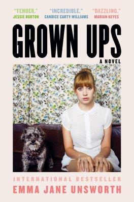 Grown Ups by Emma Jane Unsworth