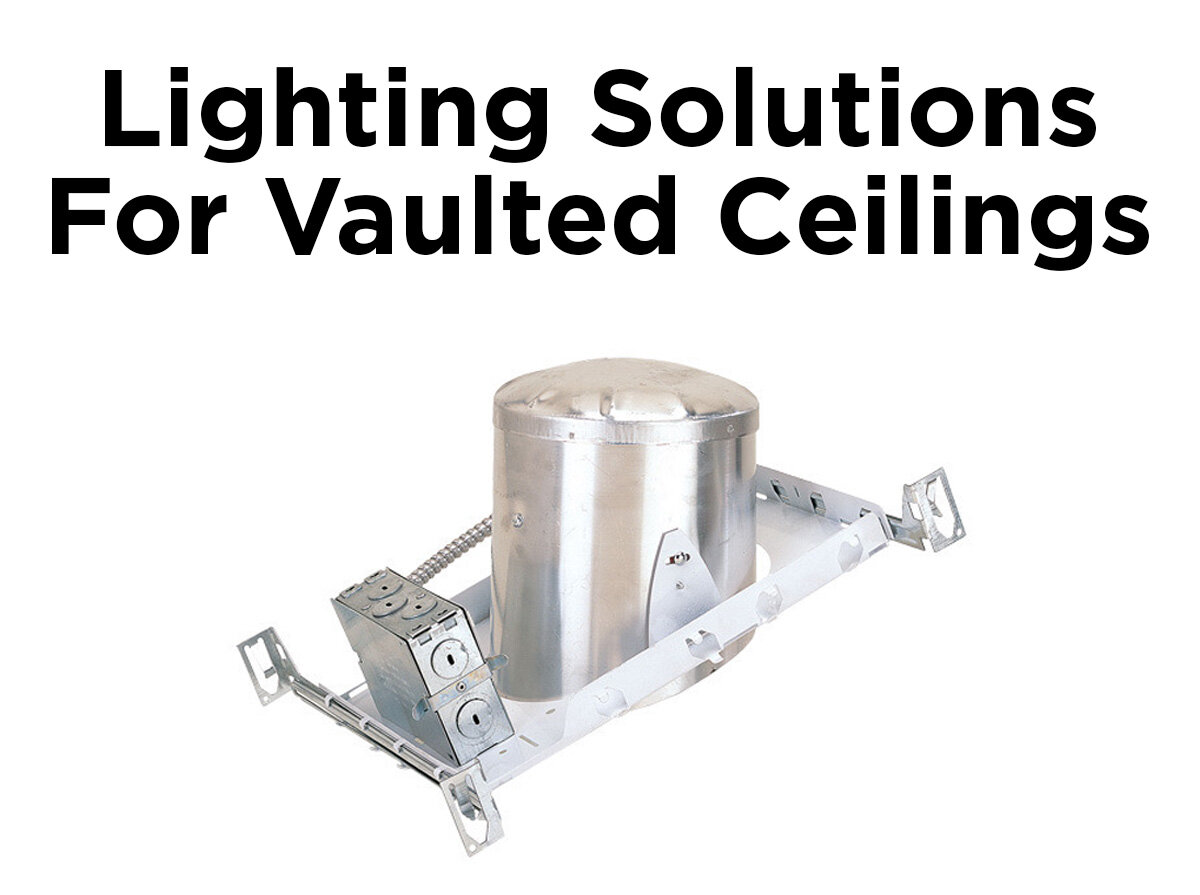 lighting solutions for vaulted ceilings