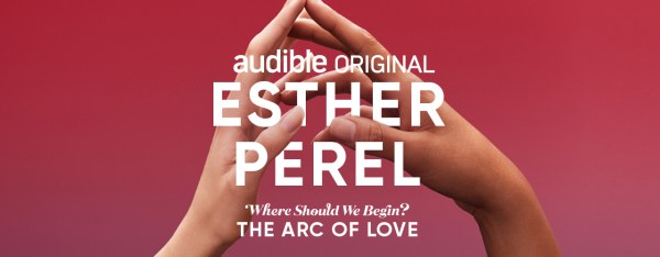 where should we begin the arc of love by esther perel - 1000×391