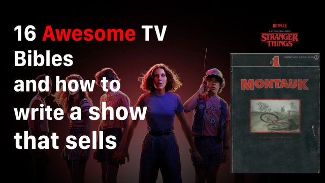 How to Write a TV BIBLE that Sells [TV bible examples & PDF