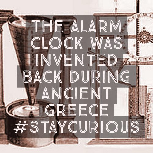 The Alarm Clock Was Invented Back
