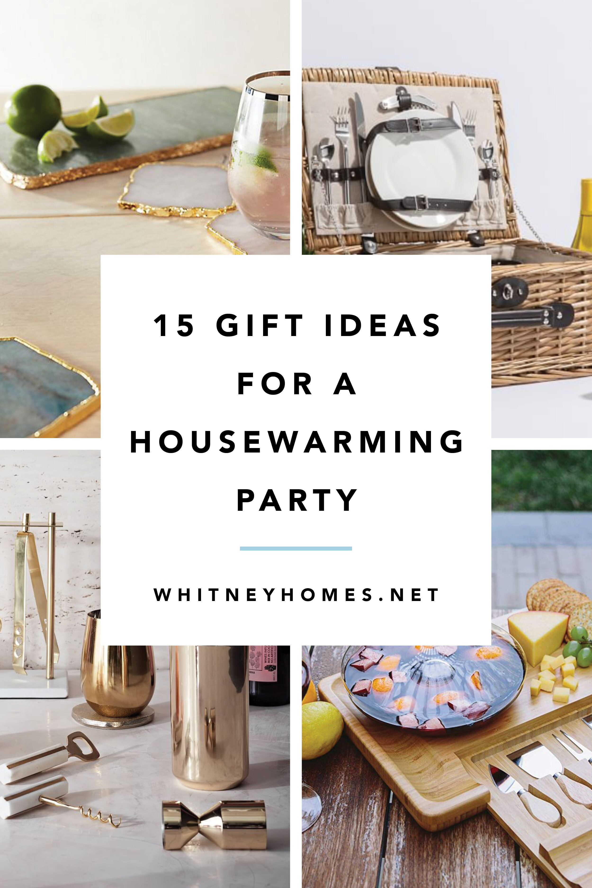 15 Housewarming Gifts For The Hostess With The Mostest Whitney Homes