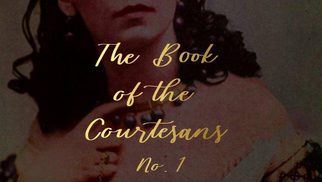 The Book of the Courtesans, Part 1: Marthe Aguillon — Summer Brennan