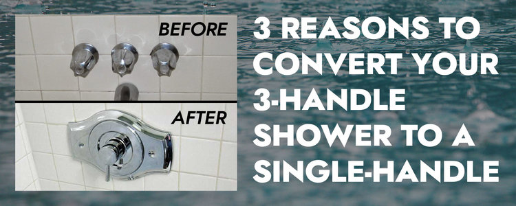 3 handle shower to a single handle