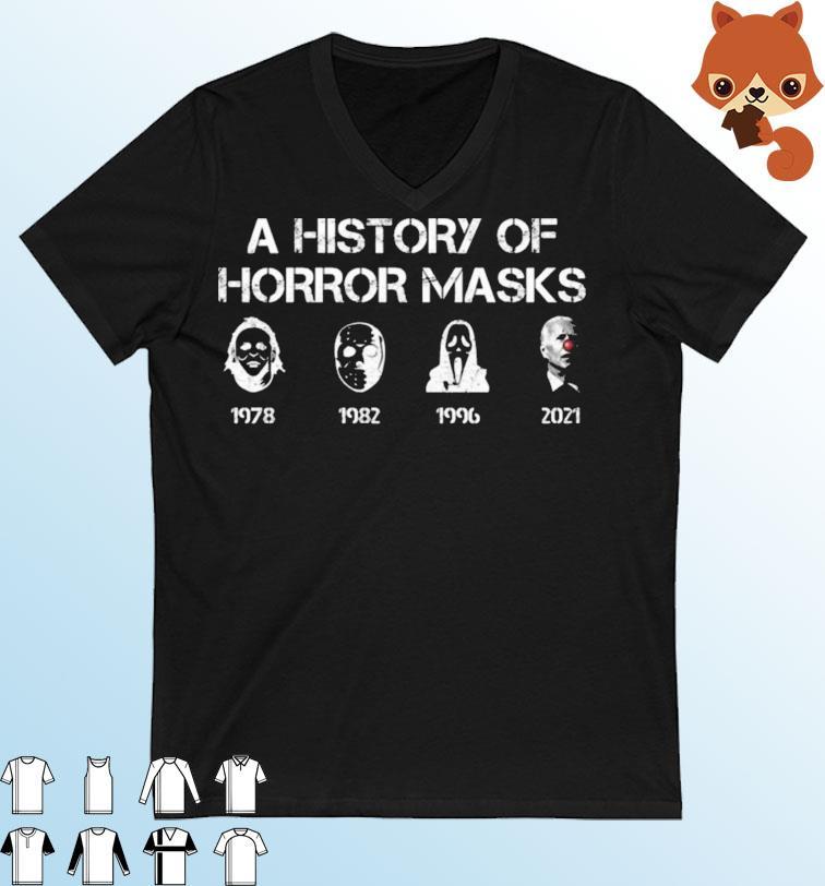 The best free halloween ecards found online. A History Of Horror Masks Halloween Biden Clown 2021 Shirt, hoodie, sweater, long sleeve and ...