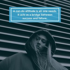 Attitude Images A can do attitude is all one needs It acts as a bridge between success and failure full HD free download.