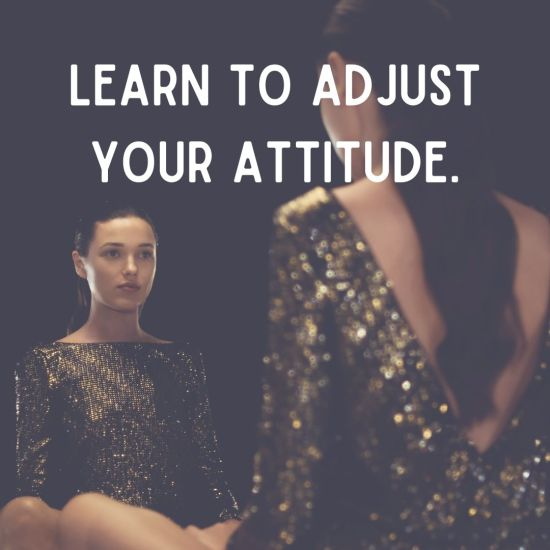 Attitude Images – Learn to adjust your attitude