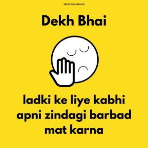 Dekh Bhai Attitude Images HD full HD free download.