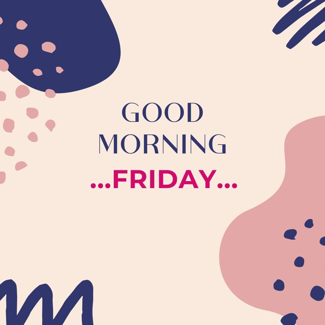 Good Morning Friday Image Hd 3 full HD free download.