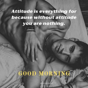 Good Morning Images with Attitude Quotes for Guys full HD free download.