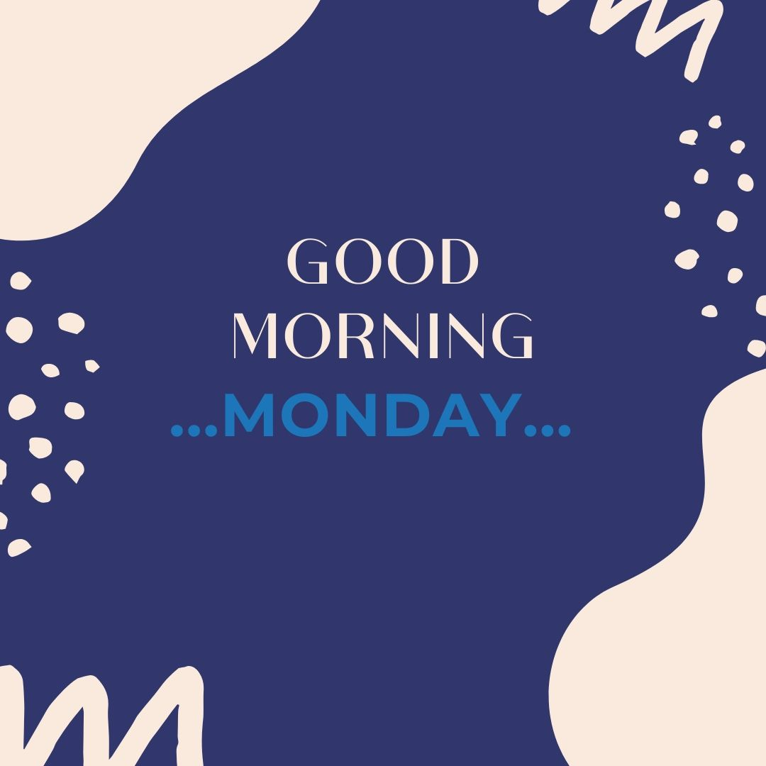Good Morning Monday Image Hd 2 full HD free download.