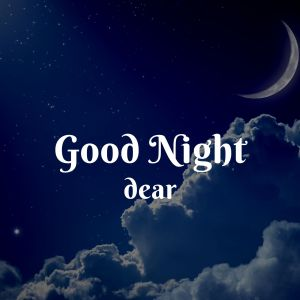 Good Night Dear pic full HD free download.