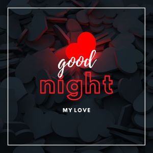 Good Night My Love Images full HD free download.