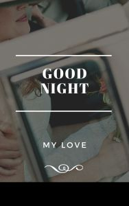 Good Night My Love free image full HD free download.