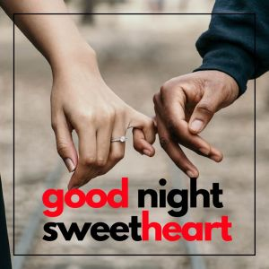 Good Night SweetHeart Image Couple full HD free download.