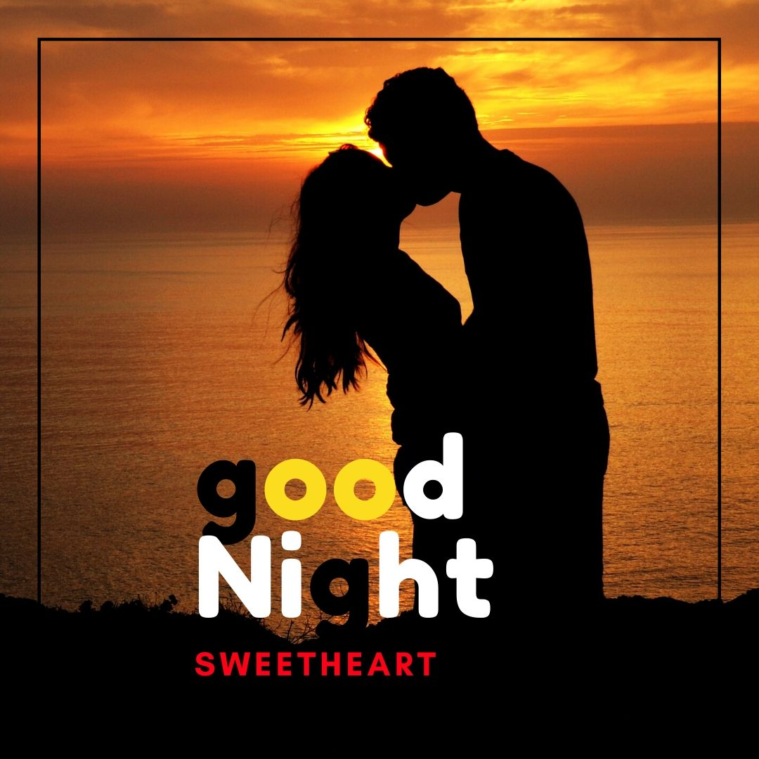 Good Night Sweetheart kiss image full HD free download.