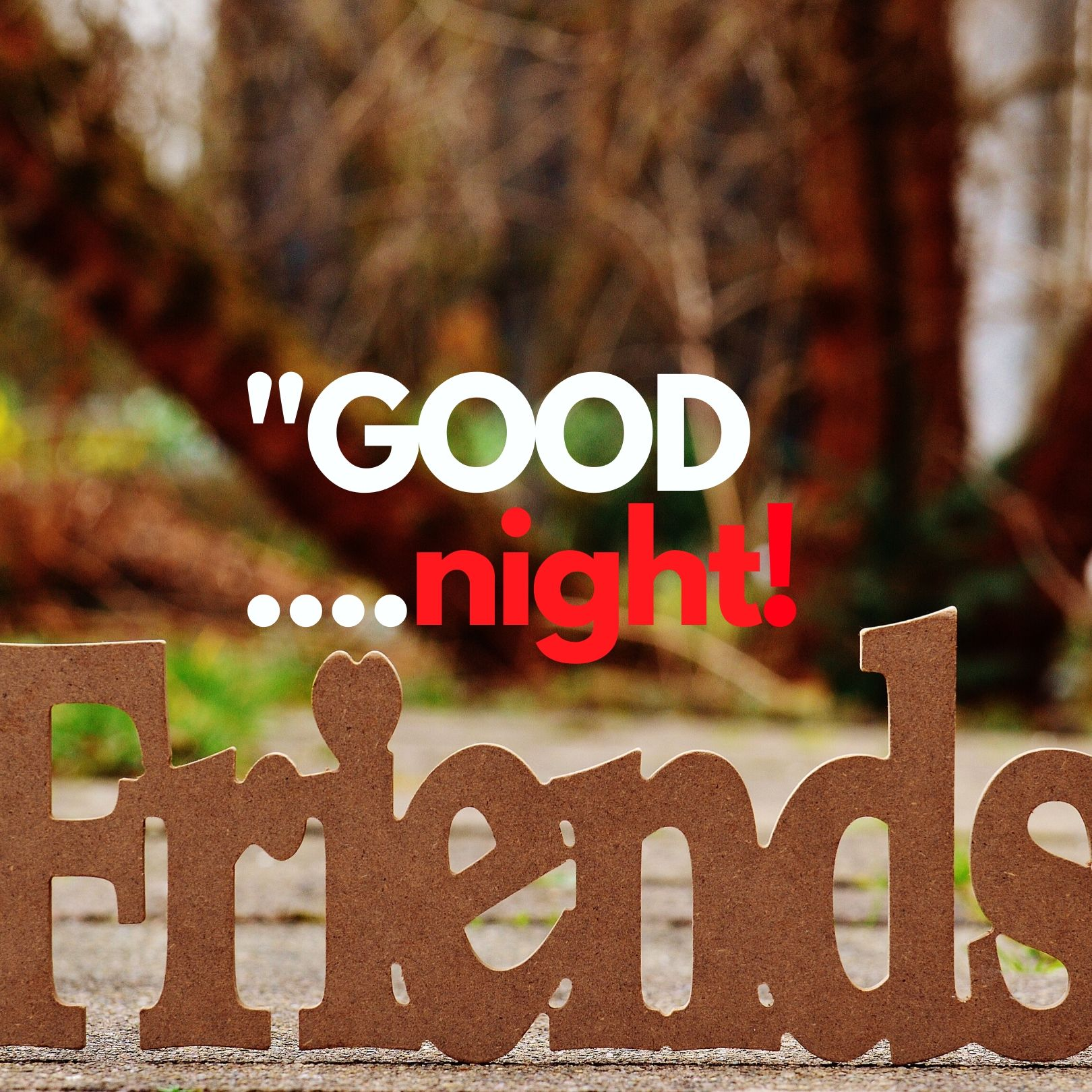 Good Night friends hd images full HD free download.