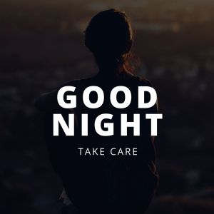 Good Night take care picture full HD free download.