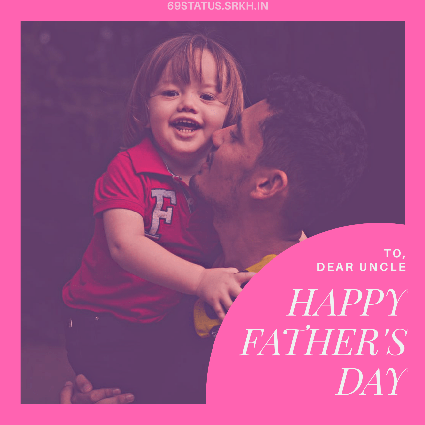 Happy Fathers Day Uncle Image full HD free download.