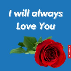 I Love You always images full HD free download.