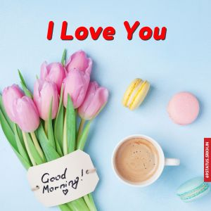 I Love You good morning images full HD free download.
