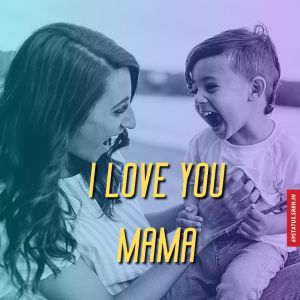 I Love You mama images full HD free download.