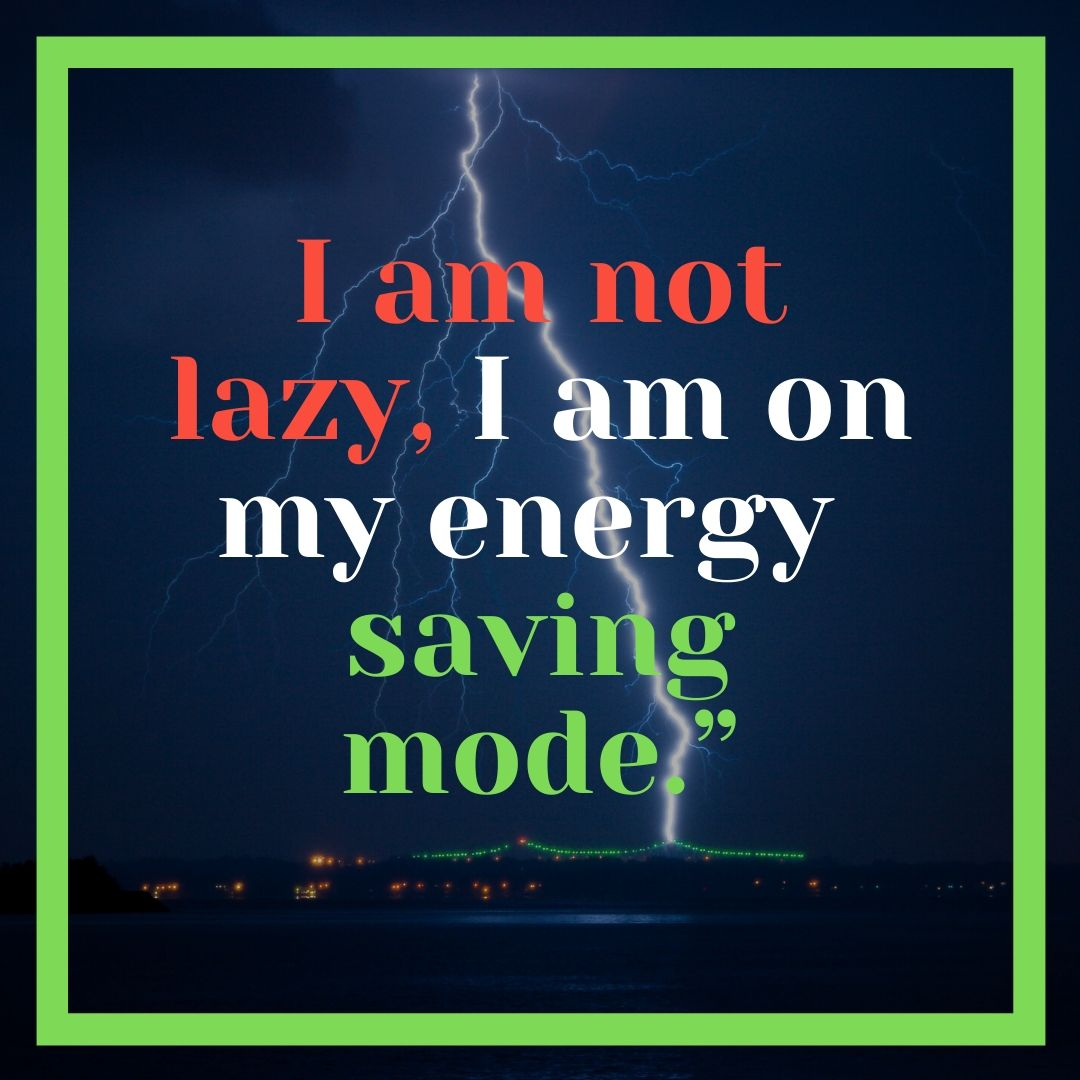 I am not lazy I am on energy saving mode Funny WhatsApp Dp Image full HD free download.