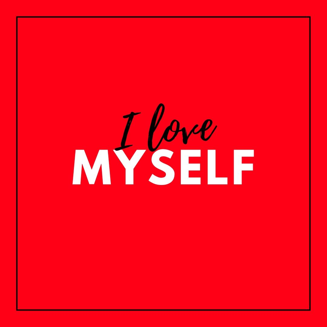 I love myself Image for WhatsApp Dp image full HD free download.