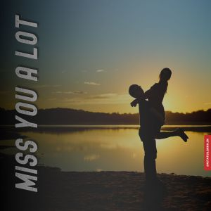 I miss you alot images full HD free download.