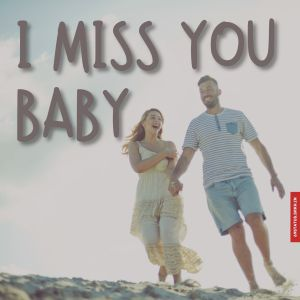 I miss you baby images full HD free download.