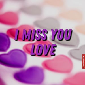 I miss you love images full HD free download.