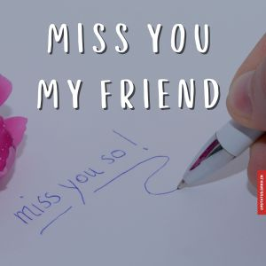 I miss you my friend images full HD free download.