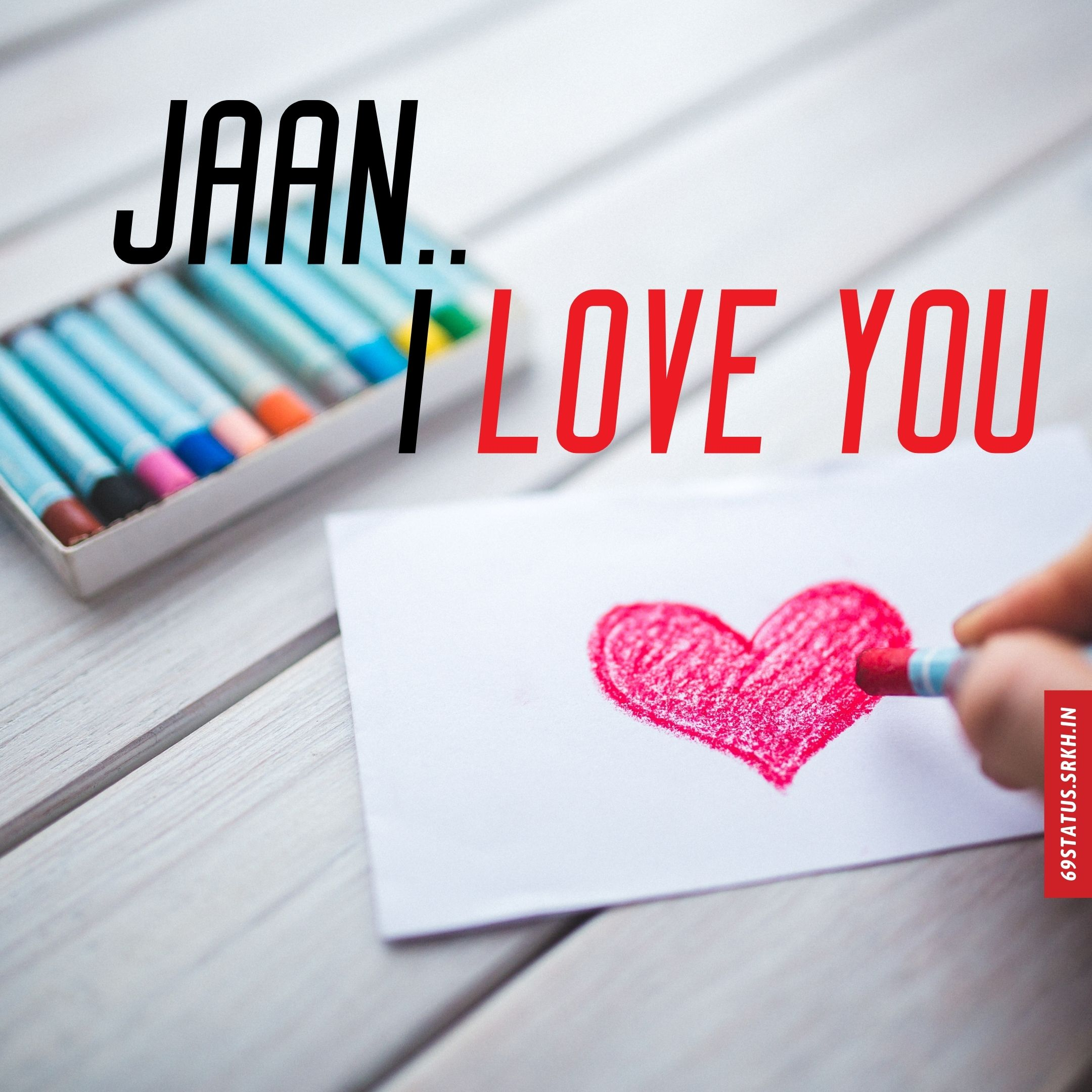 Jaan I Love You images full HD free download.