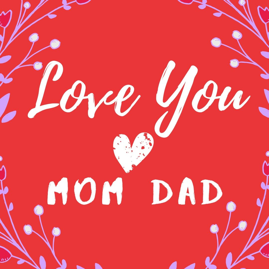 Love You Mom Dad Dp image for WhatsApp full HD free download.