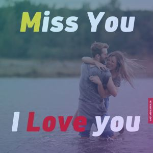 Love you and miss you images full HD free download.
