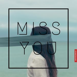 Miss you image full HD free download.
