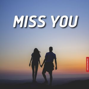 Miss you images for whatsapp full HD free download.