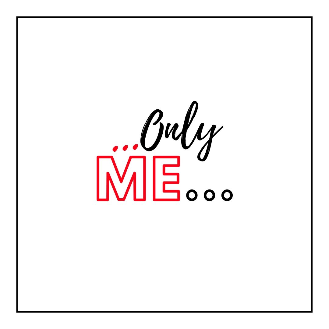Only Me text WhatsApp Dp full HD free download.