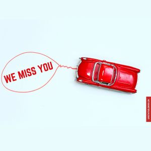 We miss you images full HD free download.