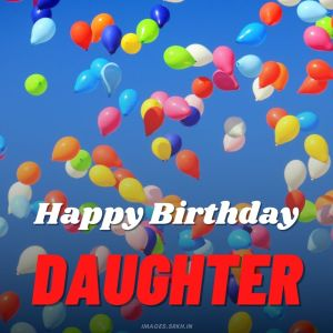Happy Birthday Daughter Images full HD free download.