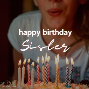 Happy Birthday Sister Images full HD free download.
