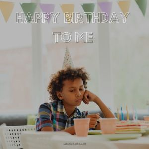 Happy Birthday To Me Images boy full HD free download.