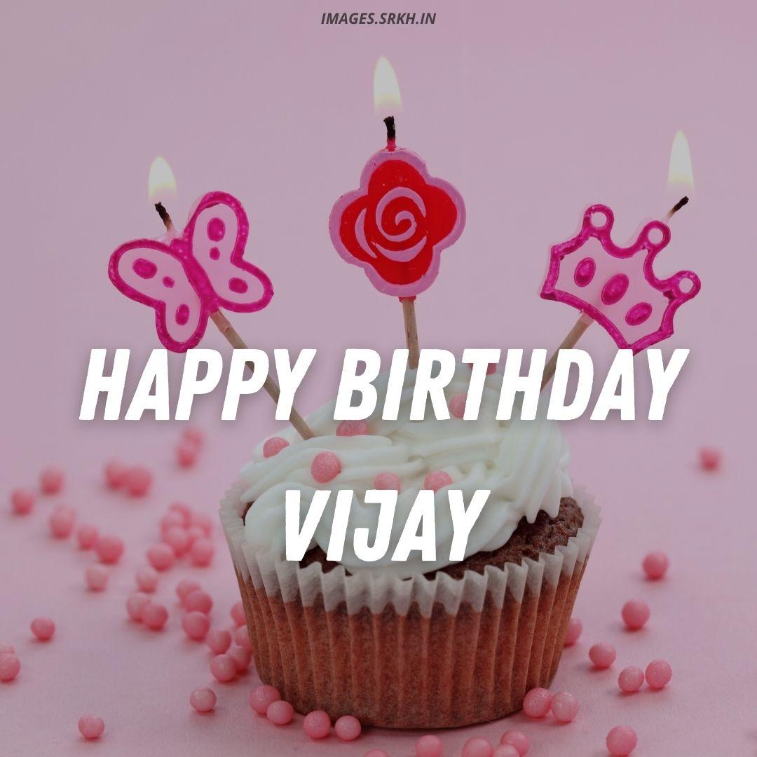 Happy Birthday Vijay Cake Images full HD free download.