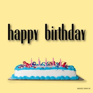 New Happy Birthday Images full HD free download.