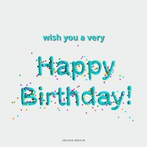 Wish You Happy Birthday Images full HD free download.