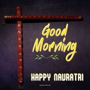 Good Morning Image Navratri Special full HD free download.