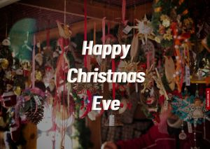 Happy Christmas Eve Images full HD free download.
